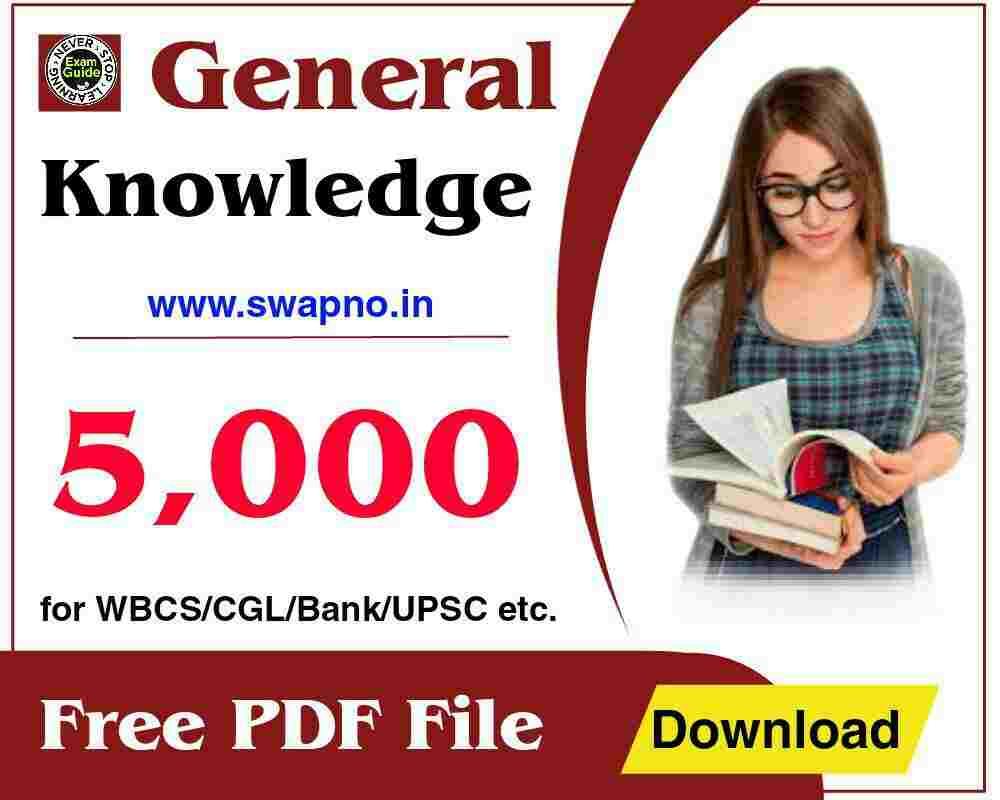 5000 General Knowledge Questions Answers in English for WBCS/UPSC