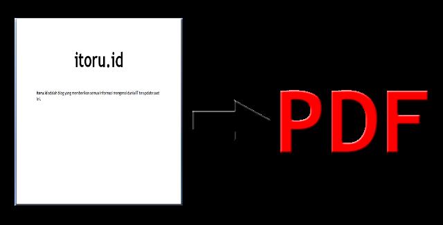 Cara Merubah Dokumen Menjadi PDF