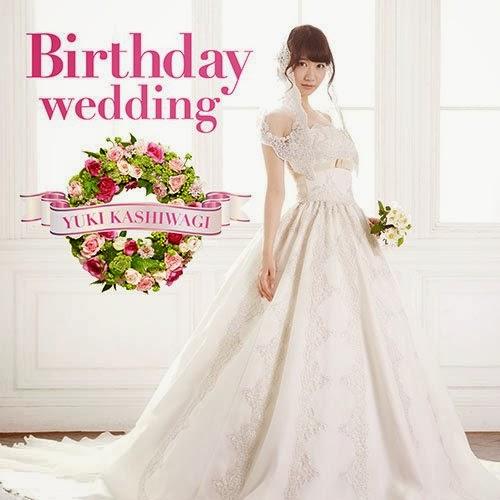 Kashiwagi Yuki – Birthday Wedding