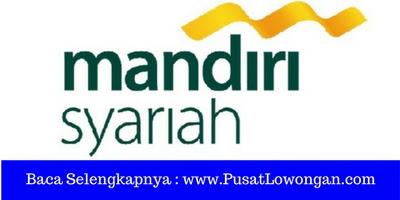 Rekrutmen Lowongan Kerja Bank Syariah Mandiri