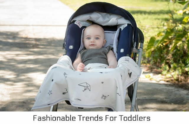Fashionable Trends For Toddlers