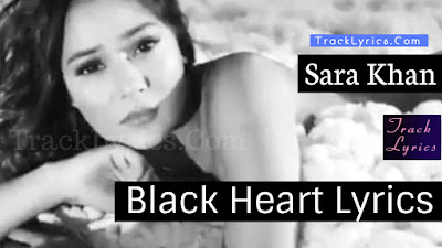 sara-khan-black-heart-full-song-with-lyrics