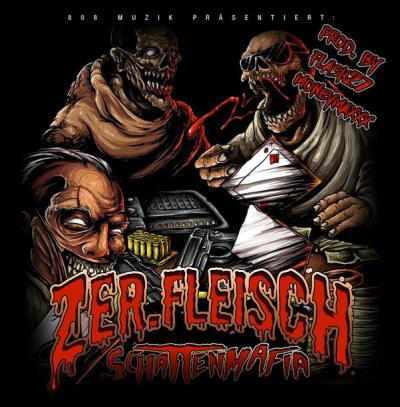 Zer.Fleisch - Schattenmafia - Album Download, Itunes Cover, Official Cover, Album CD Cover Art, Tracklist