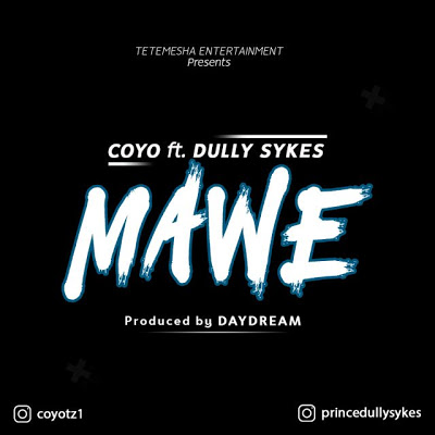 Coyo Ft Dully Sykes - Mawe