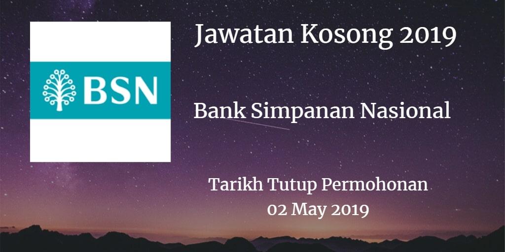 Jawatan Kosong BSN 02 May 2019