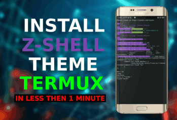 How to Install Z-Shell The Best Theme For Termux-2020