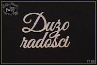 http://fabrykaweny.pl/pl/p/Tekturka-napis-Duzo-radosci/271