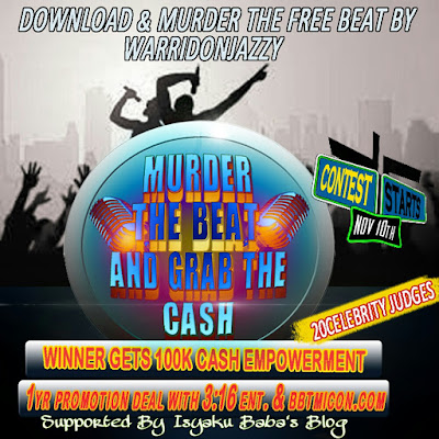 Win 100K for Murdering Free Beat by WarriDonJazzy