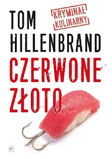 """""""Czerwone złoto"""" - Tom Hillenbrand"""