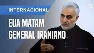 EUA Matam Importante General Iraniano em Bagdá