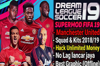 DLS Mod Manchester United 2018/2019 Update Transfer