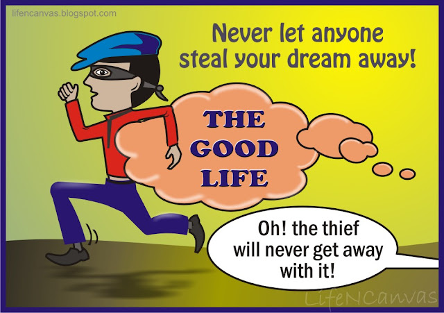 don't let anyone steal your dreams