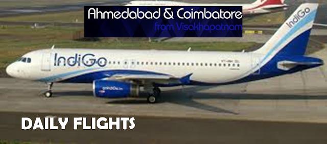 VIZAG AHMEDABAD COIMBATORE DAILY FLIGHTS