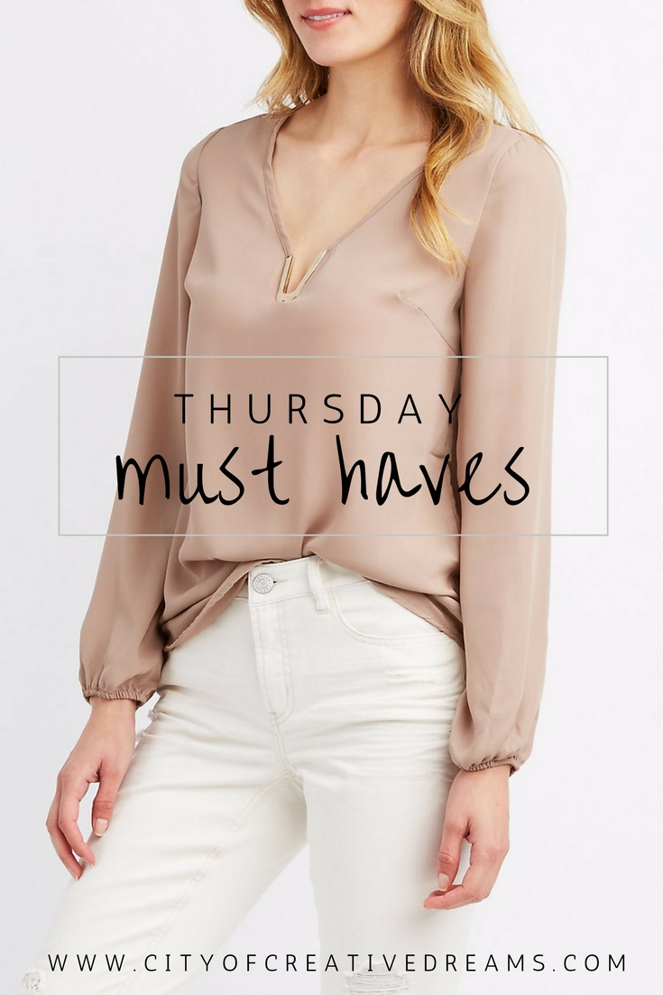 Thursday Must Haves | City of Creative Dreams
