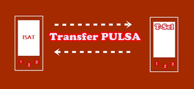 Cara Mentransfer Pulsa Indosat Ke Telkomsel