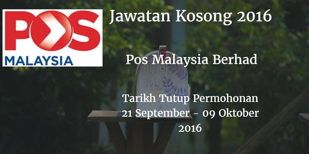 Jawatan Kosong Pos Malaysia Berhad 21 September - 09 Oktober 2016