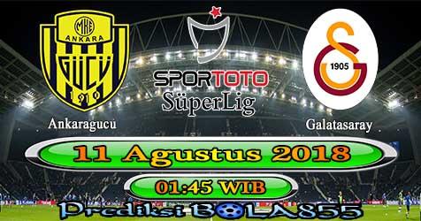 Prediksi Bola855 Ankaragucu vs Galatasaray 11 Agustus 2018