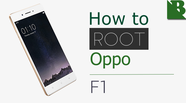 How To Root Oppo F1 And Install TWRP Recovery