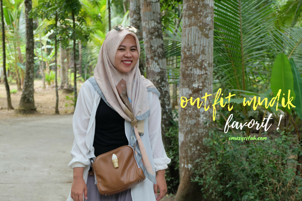 Outfit Mudik Favorit! - Fashion Tips & Trick