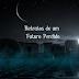 #Resenha de contos: Retratos de um futuro perdido + Ainda estou aqui