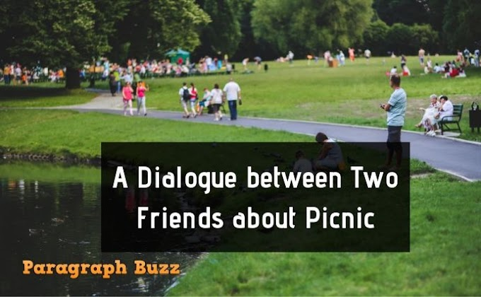 A Dialogue between Two Friends about Picnic