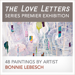 Bonnie lebesch exhibitions artist sponsorship if you or your organization support the arts we invite you to sponsor the love letters exhibit for a donation of 200 stopboris Gallery