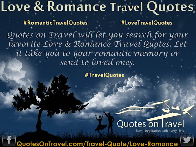 Love & Romance Travel Quotes - QuotesOnTravel.com