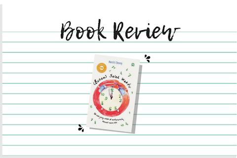 [Book Review] Memaafkan Masa Lalu: Review Novel (Bukan) Salah Waktu