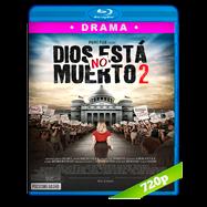 Dios no esta muerto 2 (2016) BRRip 720p Audio Dual Latino-Ingles