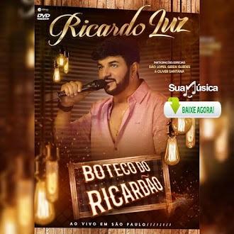CD RICARDO LUZ AO VIVO EM SÃO PAULO (DVD BOTECO DO RICARDÃO)