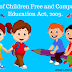 Right of Children Free and Compulsory Education Act, 2009.