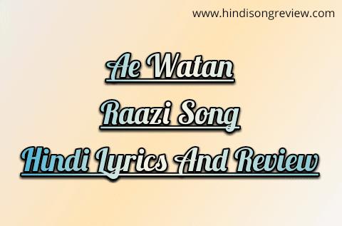 ae-watan-raazi-lyrics-arijit-singh