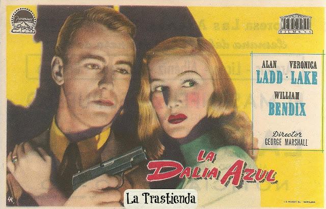 Programa de Cine - La Dalia Azul - Alan Ladd - Veronica Lake