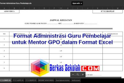 Format Administrasi Guru Pembelajar untuk Mentor GPO dalam Format Excel dan PDF