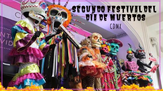 19S FESTIVAL DIA DE MUERTOS CDMX