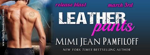 Release Blast: Leather Pants by Mimi Jean Pamfiloff + GIVEAWAY
