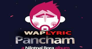 Majuli Lyrics Nilutpal Bora Pancham