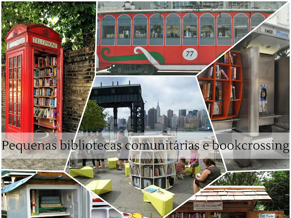 Pequenas bibliotecas comunitárias (little libraries) e livro viajante (bookcrossing)