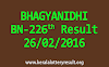 BHAGYANIDHI BN 226 Lottery Result 26-02-2016