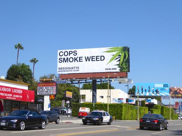 Weediquette season 2 Cops smoke weed billboard