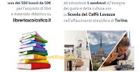 Logo Concorso Lavazza: vinci 500 buoni per materiale didattico e weekend a Torino