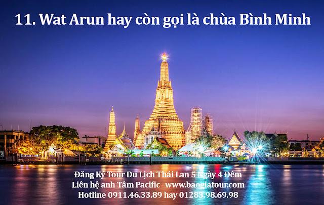 11. Wat Arun hay còn gọi là chùa Bình Minh