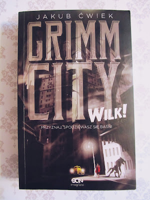 """Grimm City. Wilk!"" J. Ćwiek"