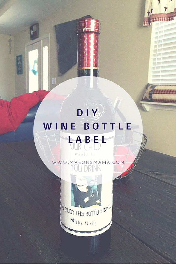 DIY WINE BOTTLE LABEL