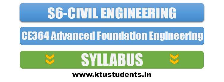 CE364 Advanced Foundation Engineering   Syllabus S6 CE ...
