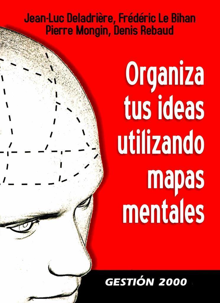 Organiza tus ideas utilizando mapas mentales – Jean-Luc Deladrière