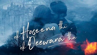 Ek Haseena Thi Ek Deewana Tha Full Movie