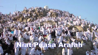 Niat Puasa Arafah (9 Dzulhijjah) dan Keutamaan Puasa Arafah