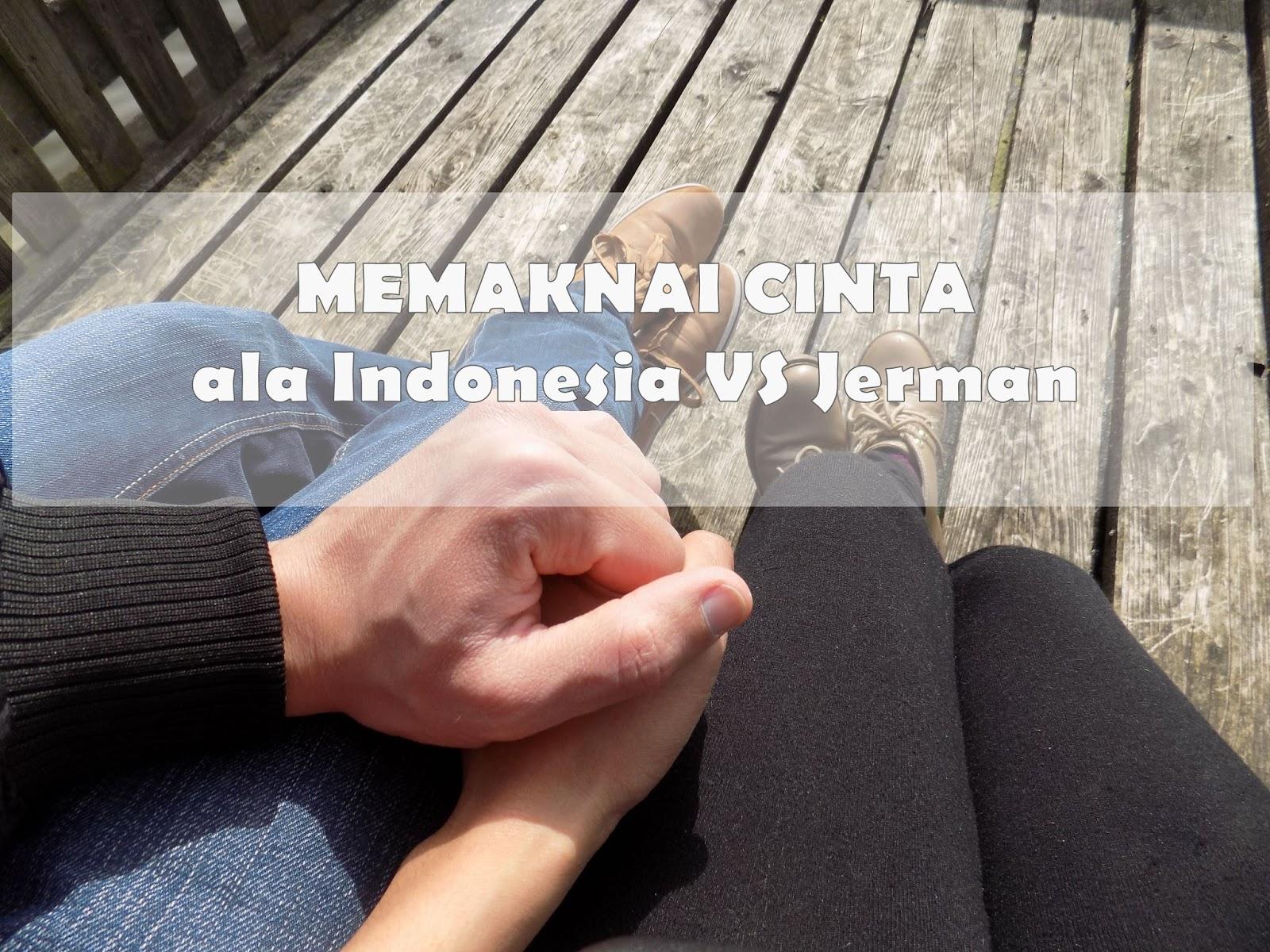 Jatuh Cinta Ala Jerman Atau Indonesia German Culture Blog