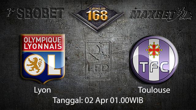 BOLA88 - PREDIKSI TARUHAN BOLA LYON VS TOULOUSE 02 APRIL 2018 ( FRENCH LIGUE 1 )